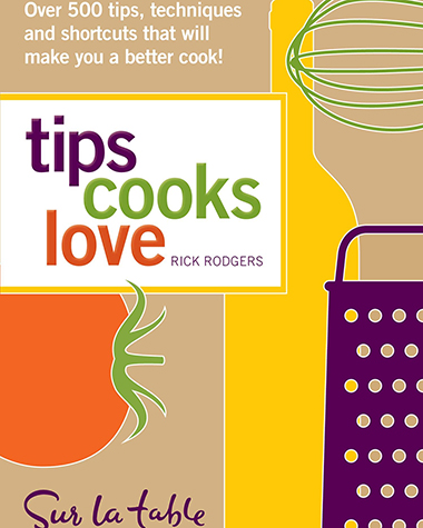 Sur La Table's Tips Cooks Love