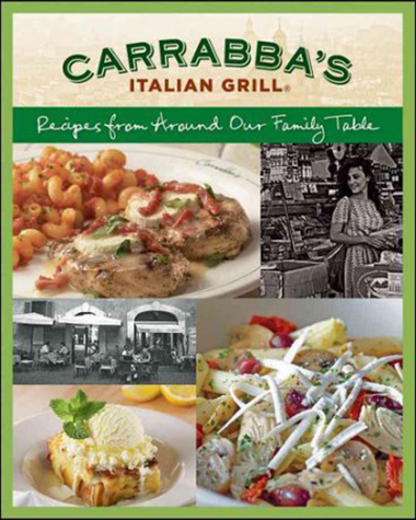Carrabba's Grill Cookbook