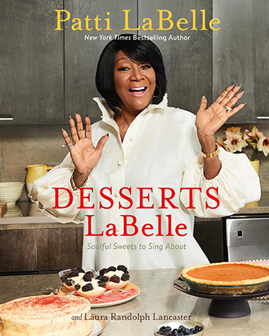 Desserts LaBelle; Patti LaBelle