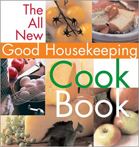 The All-New Good Housekeeping Cookbook