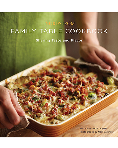 Nordstrom: Nordstrom Family Table Cookbook